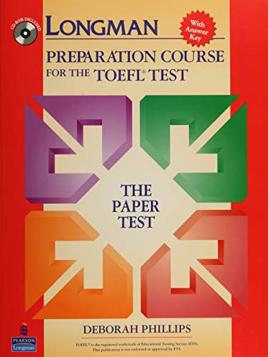 Longman Preparation Course for the TOEFL Test:  The Paper Test  (Student Book with Answer Key and CD-ROM)