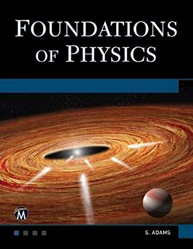 Foundations Of Physics  Essentials Of Physics