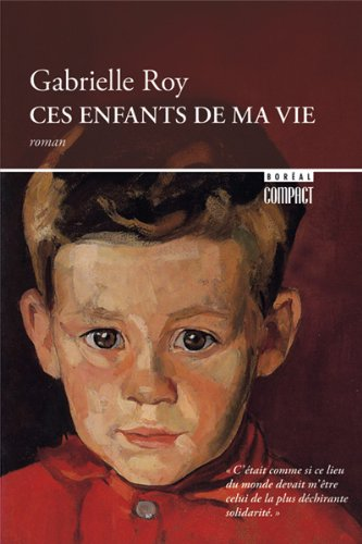 2890525740 - Roy, Gabrielle: Children of My Heart - Livre