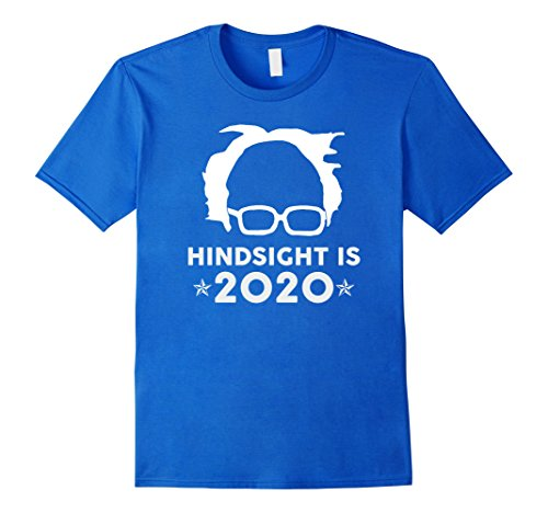 Mens Premium  Hindsight Is 2020  Bernie Sanders Funny T Shirt Large Royal Blue
