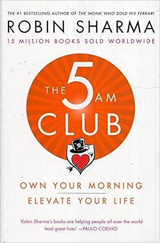 The 5 AM Club: Amazon co uk: Robin Sharma: 9780008312831: Books