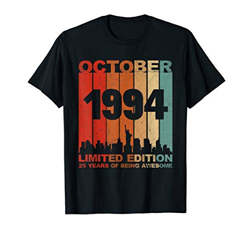 Awesome October 1994 25th Birthday 25 Years Old Shirt Gift T-Shirt