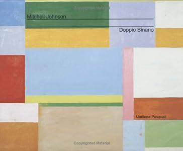 Mitchell Johnson Doppio Binario (2007) (English and Italian Edition)