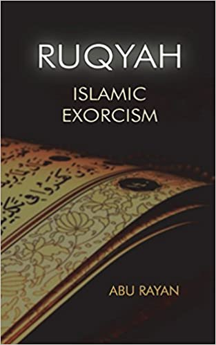 Buy Ruqyah: Islamic Exorcism Book Online at Low Prices in India