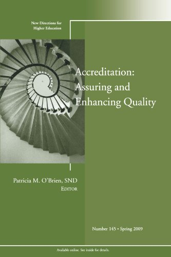 Accreditation: Assuring and Enhancing Quality: New Directions for Higher Education, Number 145