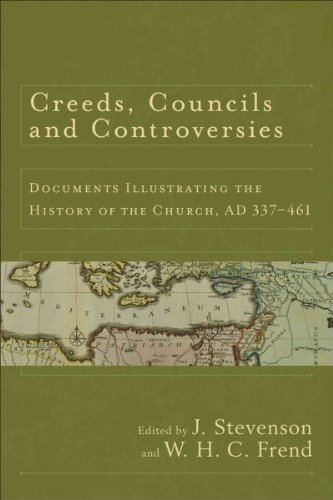 Creeds, Councils and Controversies : Documents Illustrating the History of the Church, Ad 337-461(Paperback) - 2012 Edition ebook