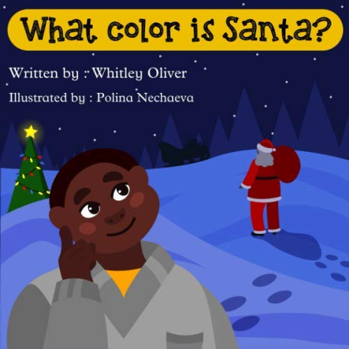 What Color is Santa? (Christmas Is What Colour)