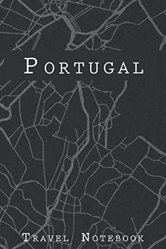 (Portugal Travel Notebook: 6x9 Travel Journal with prompts and Checklists perfect gift for your Trip to Portugal for every Traveler)
