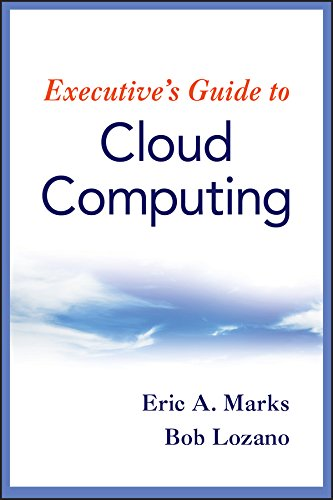 (Executive's Guide to Cloud Computing)