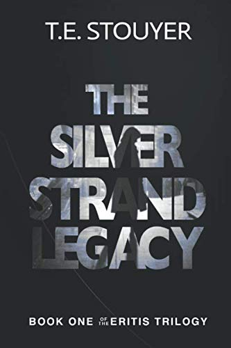 ERITIS – The Silver Strand Legacy: (Action Suspense Thriller Novel, Eritis Trilogy Book 1)