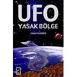 Ufo Yasak Bolge