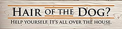 Hair of The Dog Sign Plaque by High Cotton Inc