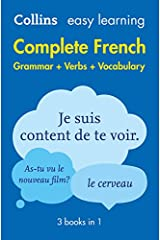 Easy Learning French Complete Grammar, Verbs and Vocabulary (3 books in 1) (Collins Easy Learning French) Paperback