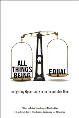 All Things Being Equal: Instigating Opportunity in an Inequitable Time