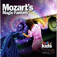 Mozart's Magic Fantasy: A Journey Through 'The Magic Flute' by Classical Kids (1995) Audio CD