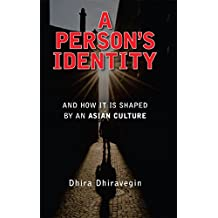 A Person's Identity: and How It Is Shaped by an Asian Culture