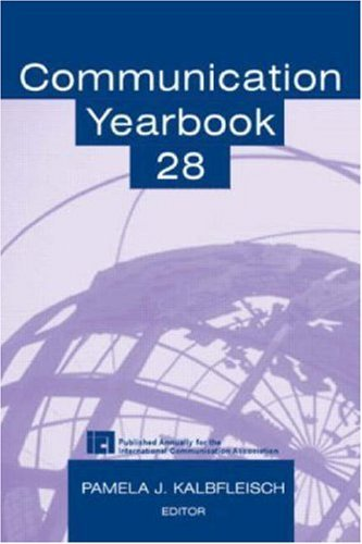 Communication Yearbook 28: Volume 28 Pdf