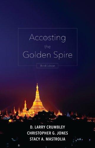Accosting the Golden Spire, Third Edition
