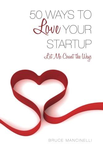 50 Ways to Love Your Startup pdf epub