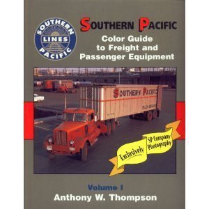 (Southern Pacific Color Guide to Freight and Passenger Equipment, Vol. 1)