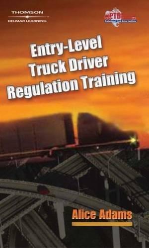 Entry-Level Truck Driver Regulation Training