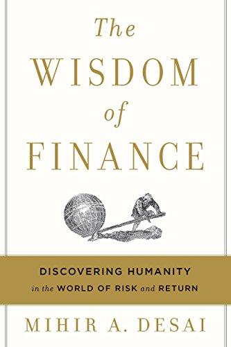 The Wisdom of Finance: Discovering Humanity in the World of Risk and Return (Day In The Life Of A Quant)