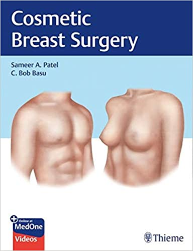 Cosmetic Breast Surgery [Sameer A. Patel]