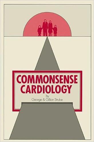 Commonsense Cardiology (Commonsense Series)