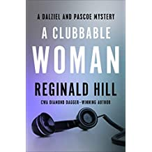 A Clubbable Woman (The Dalziel and Pascoe Mysteries)