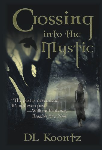 Crossing Into the Mystic (The Crossings Trilogy Book 1)
