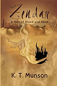 Zendar: A Tale Of Blood And Sand by K.T. Munson ebook deal
