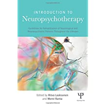 Introduction to Neuropsychotherapy: Guidelines for Rehabilitation of Neurological and Neuropsychiatric Patients Throughout the Lifespan