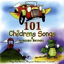 101 Childrens Songs & Nursery Rhymes