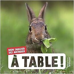 A table ! Mon imagier des animaux