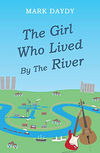 The Girl Who Lived By The River