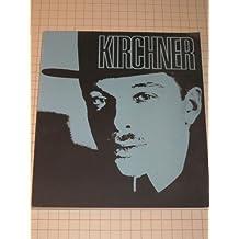 ERNST LUDWIG KIRCHNER: a RETROSPECTIVE EXHIBITION - Seattle Art Museum, Seattle, WA - 1968
