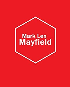 Mark Len Mayfield