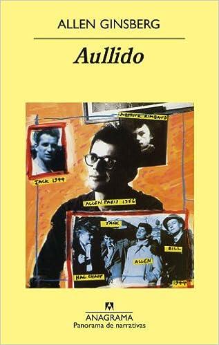 Aullido: Y otros poemas (Panorama de narrativas): Amazon.es: Ginsberg,  Allen, Olavarría, Rodrigo: Libros