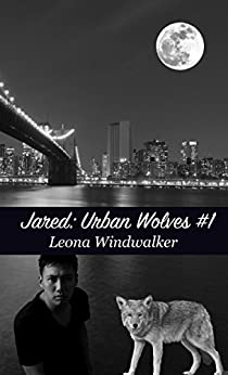 Jared (Urban Wolves Book 1) by [Windwalker, Leona]