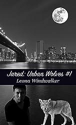 Jared (Urban Wolves Book 1)