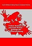 Frühes Schmieren und Erste Kritzel - Anfänge der Kinderzeichnung, Uschi Stritzker and Georg Peez, 3833400722