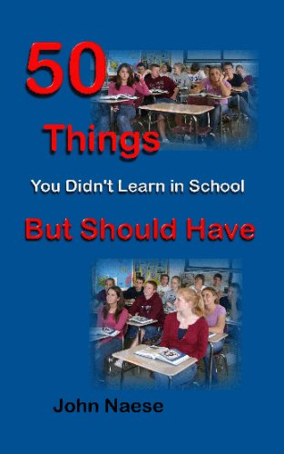 Some Things I Didnt Learn In School