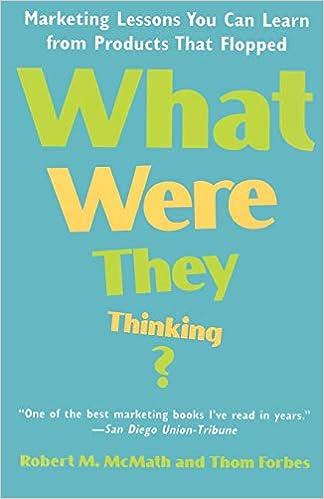 What Were They Thinking >> What Were They Thinking Robert M Mcmath Thom Forbes