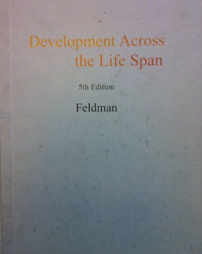 Development Across the Life Span Fifth Edition by Robert S. Feldman (2008-05-03)