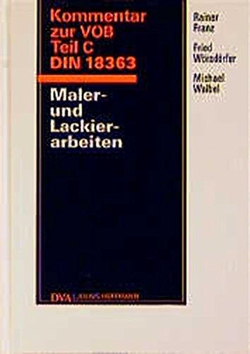 Kommentar zur VOB Teil C DIN 18363. Maler- und Lackierarbeiten.