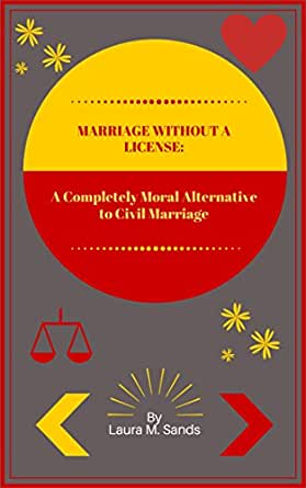 Marriage without a license a completely moral alternative to civil marriage without a license a completely moral alternative to civil marriage kindle edition by laura m sands health fitness dieting kindle ebooks fandeluxe Images