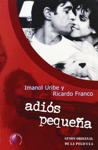 Descargar Libro Adiós, Pequeña Imanol Uribe