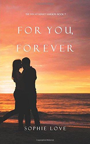 For You, Forever (The Inn at Sunset Harbor-Book 7)