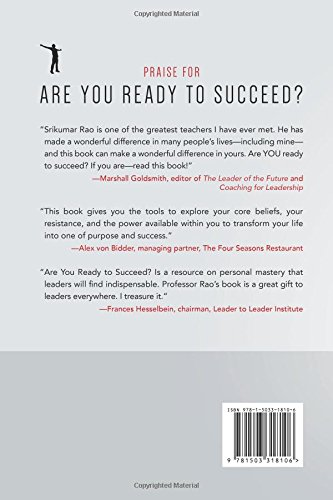 Are you ready to succeed unconventional strategies for achieving are you ready to succeed unconventional strategies for achieving personal mastery in business and life srikumar s rao 9781503318106 amazon books fandeluxe Images