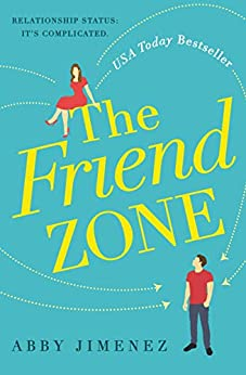 The Friend Zone by [Jimenez, Abby]